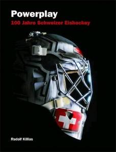 Powerplay - 100 Jahre Schweizer Eishockey, di Rudolf Killias