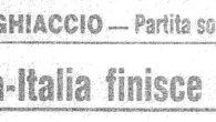 La rivalità tra Italia e Svizzera risale ai tempi dell'hockey pionieristico, si è accesa nel secondo dopoguerra, soprattutto quando le due Nazionali si equivalevano in tasso tecnico dando vita a […]